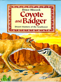 The cover of the book shows a Coyote and Badger nose to nose.