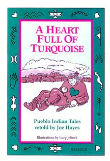 The book cover shows A Pueblo Indian man with a heart of turquoise.