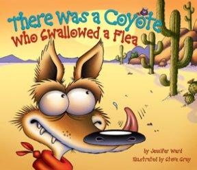 There Was a Coyote Who Swallowed a Flea Book Jacket